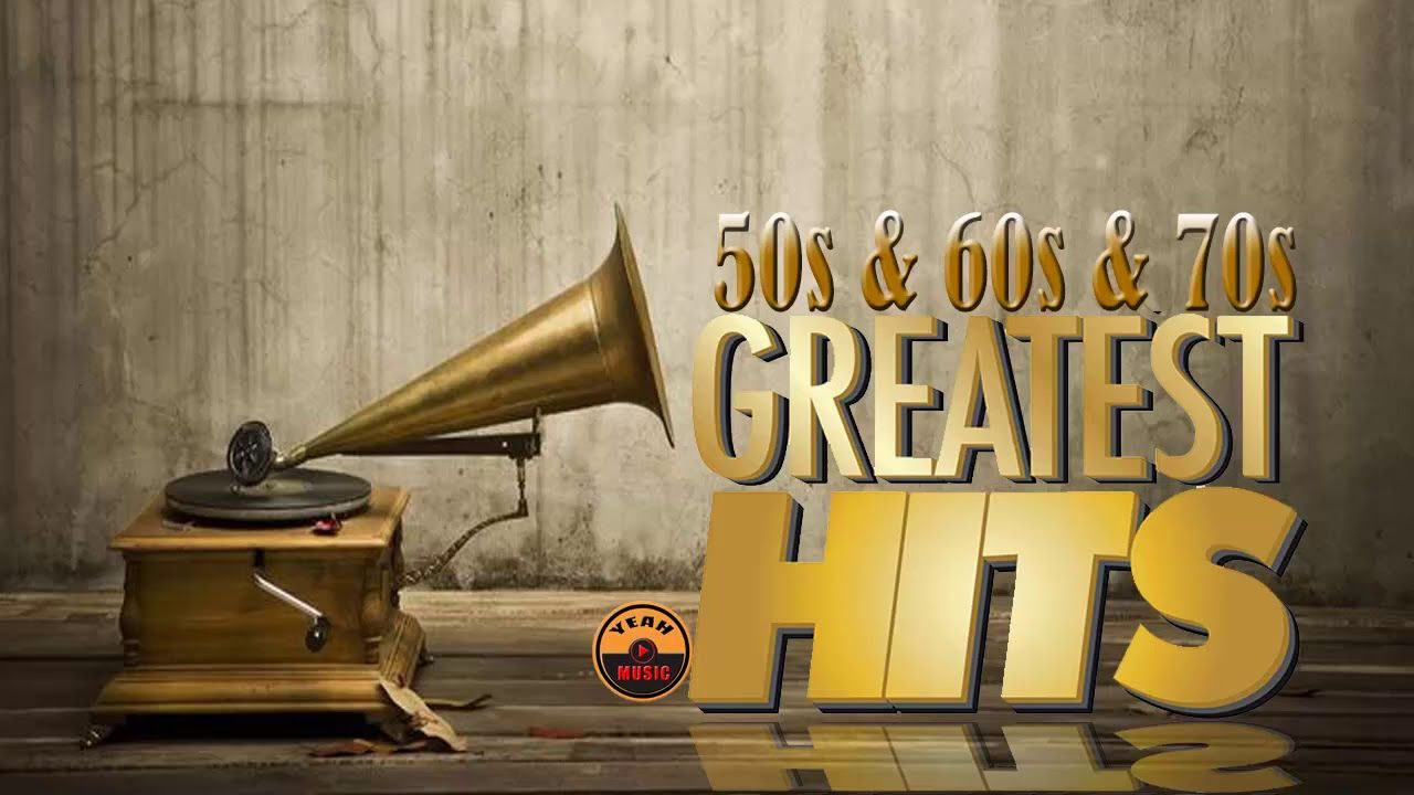 Best Songs Oldies but Goodies - Greatest Hits Golden Oldies