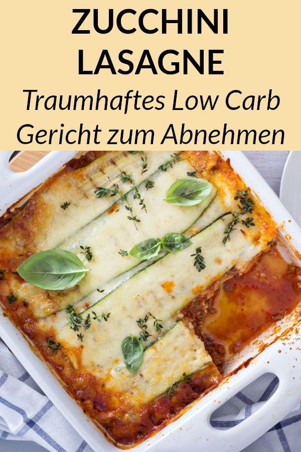 Diese Lasagne ist eines der besten Zucchini Rezepte zum #Abnehmen. Ein gesundes …