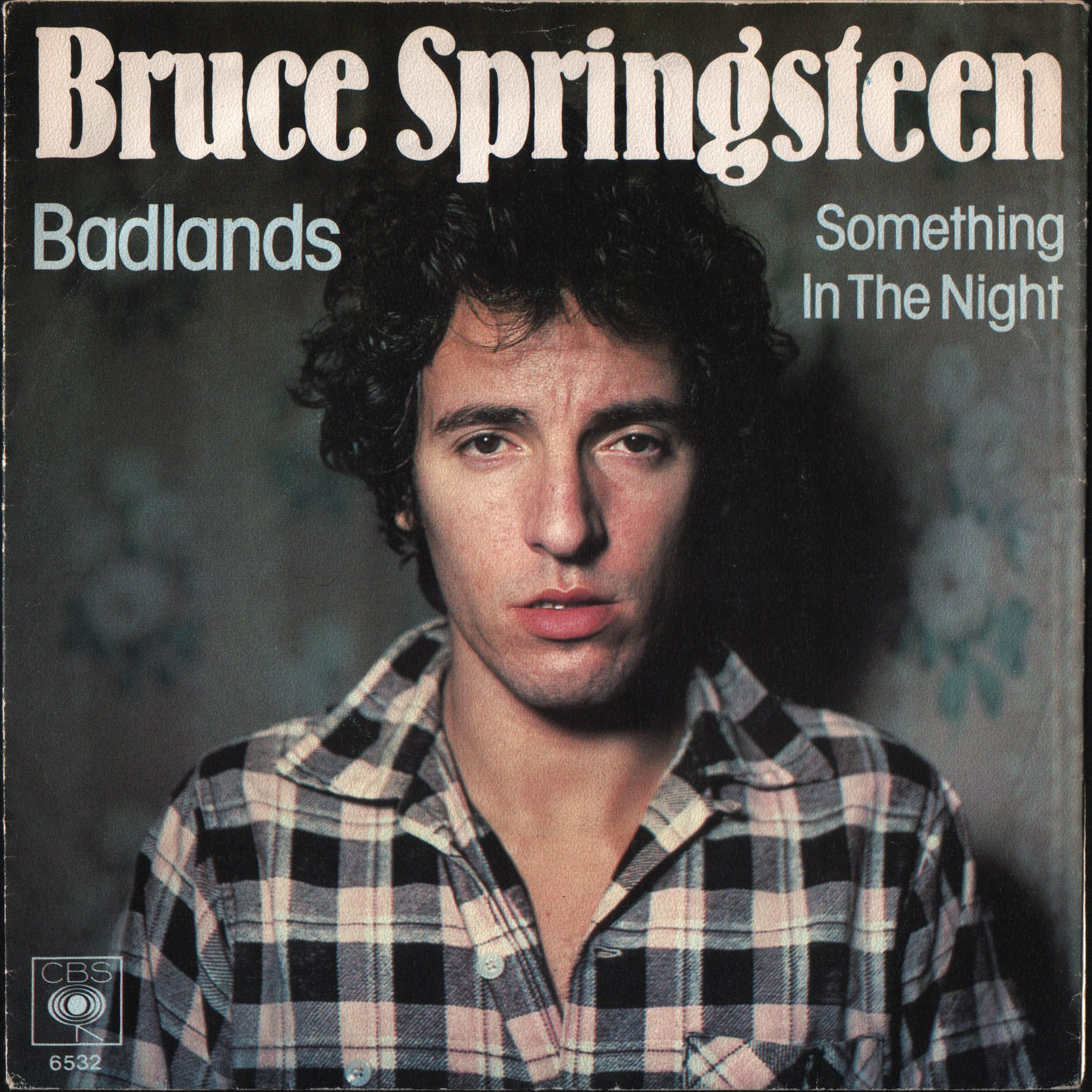 Bruce Springsteen Badlands / Something in the Night