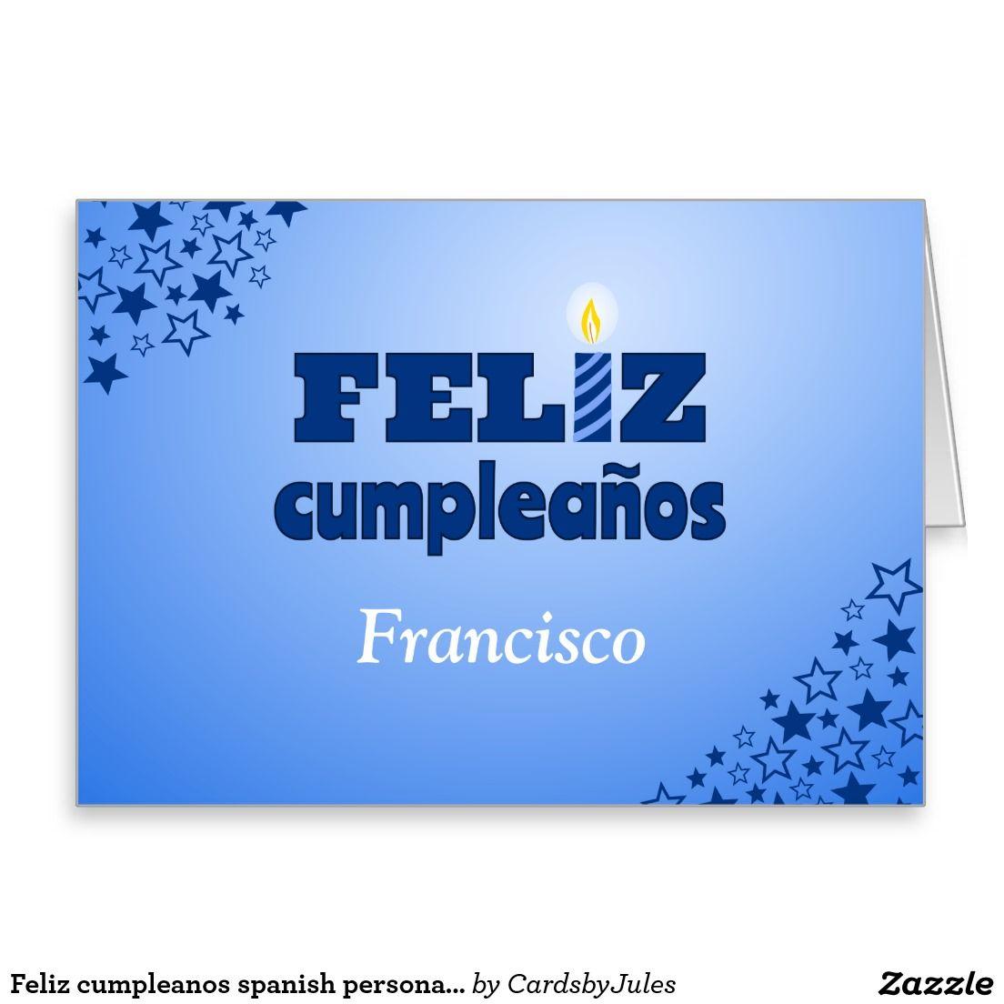 Feliz Cumpleanos Spanish Personalized Birthday Card Zazzle Co Uk Birthday Cards Spanish Birthday Cards Birthday Greeting Cards