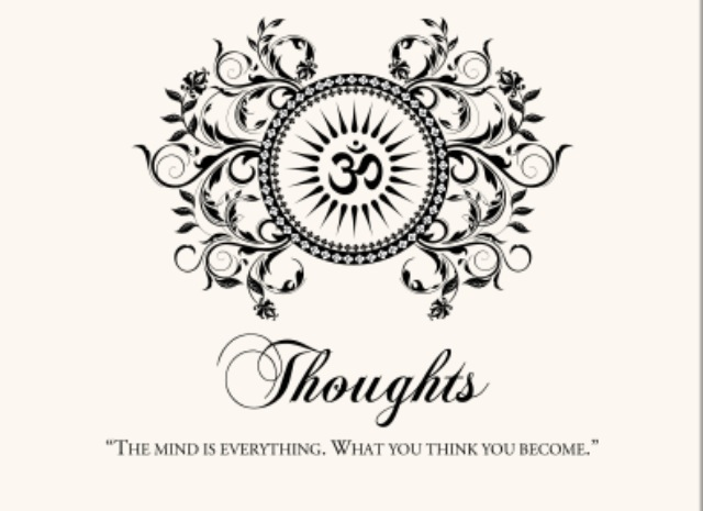 zen - thoughts - the mind is everything - what you think you become.