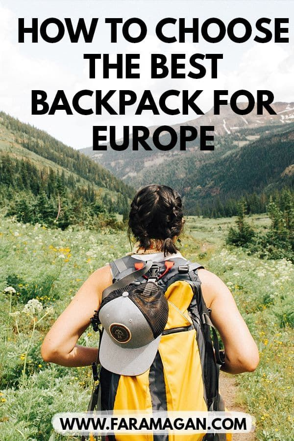 How To Choose The Best Backpack For Europe is part of How To Choose The Best Travel Backpack For Europe Maps N Bags - Before you buy a backpack for Europe   READ THIS! An honest review with packing tips, checklist and video guide for the best backpack for Europe!