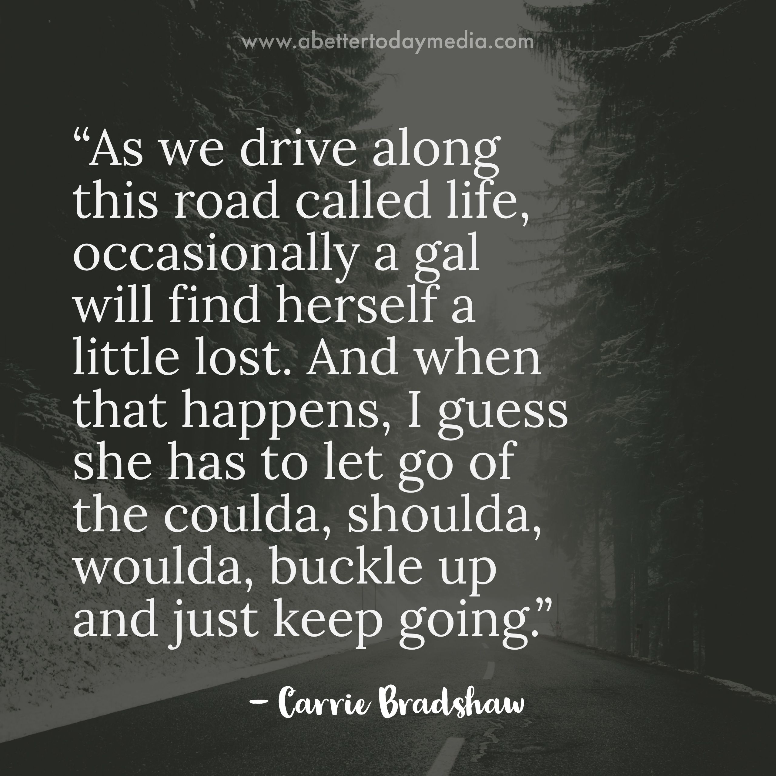 Quotes To Live Life By 10 Carrie Bradshaw Quotes To Live Your Life Quotes