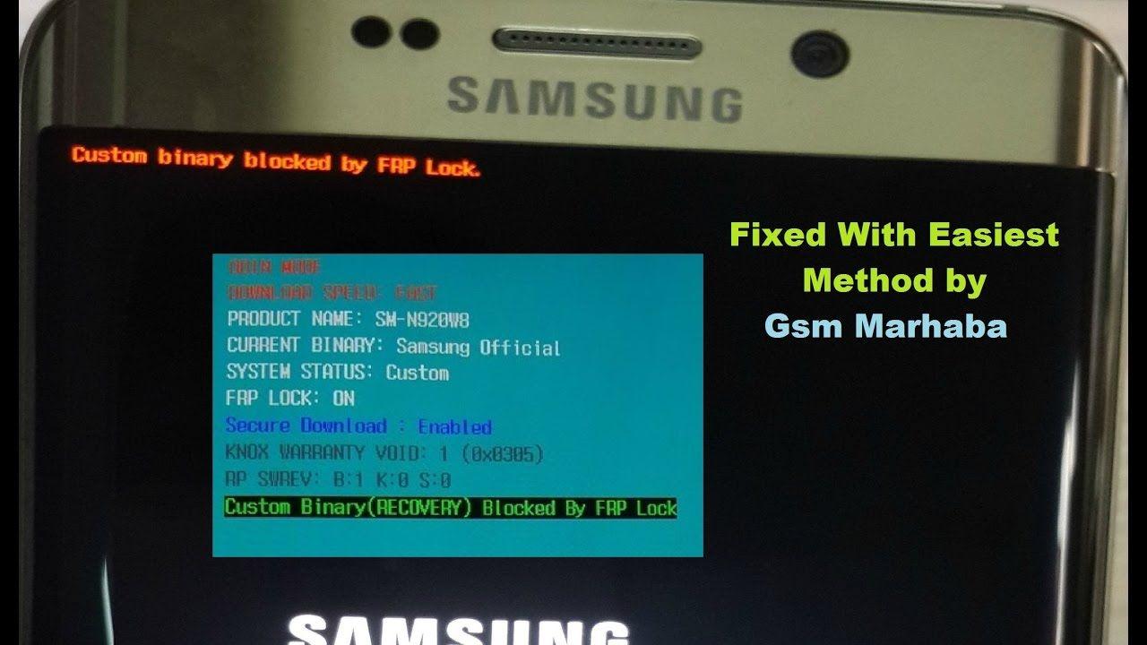 Samsung Custom Binary Blocked By FRP Lock Solved !! | GsmMarhaba