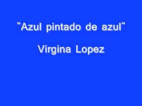 Azul pintado de azul. Virginia Lopez