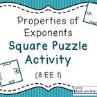 This square puzzle can be used as a tool to review the properties of exponents. (8.EE.1)