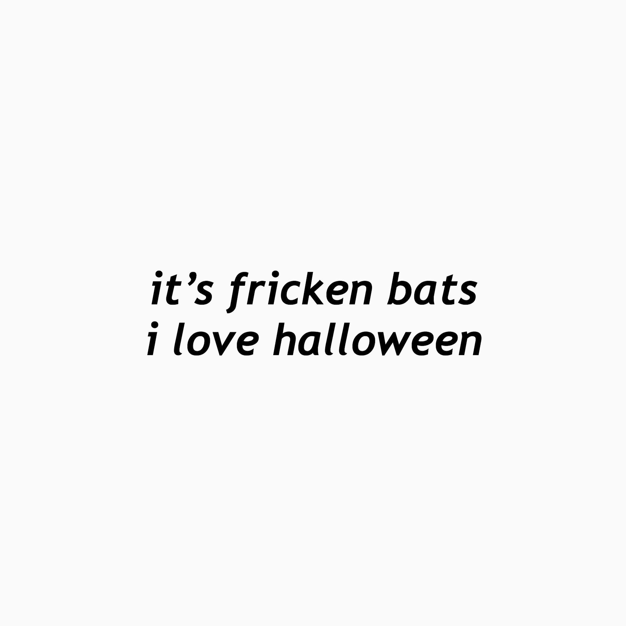 It S Fricken Bats Vine Quote Vine Memes Instagram Funny