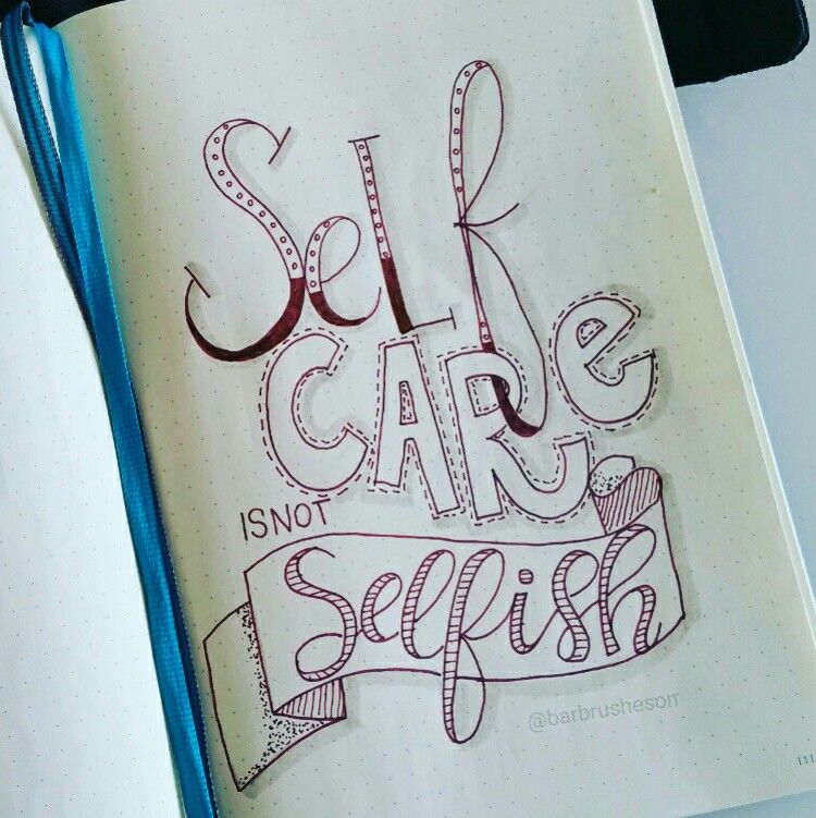 Self care is not selfish • handlettering by @Barbrusheson