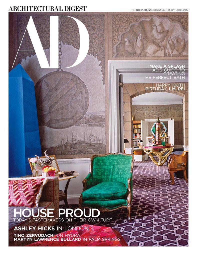 Architectural Digest Back Issue April 2017 Digital In 2021 Interior Design Magazine Architectural Digest Architectural Digest Magazine