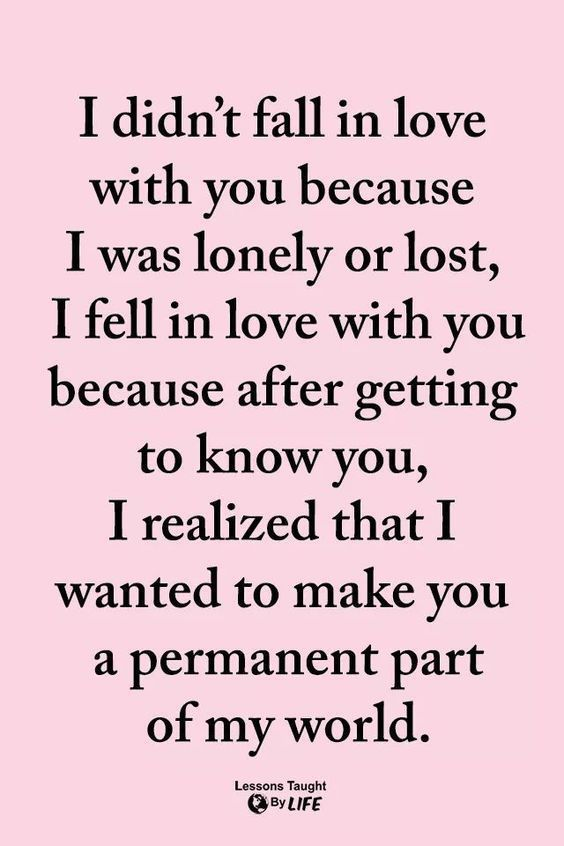 I realized that I wanted to make you a permanent part of my world love quotes lo...