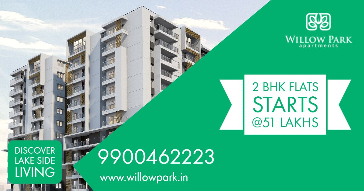 2 Bhk Flats Starts 51 Lakhs Willow Park Luxury Apartments 2bhk Flats For Sale In Horamavu Contact Sales Te Willow Park Luxury Apartments Investment Property