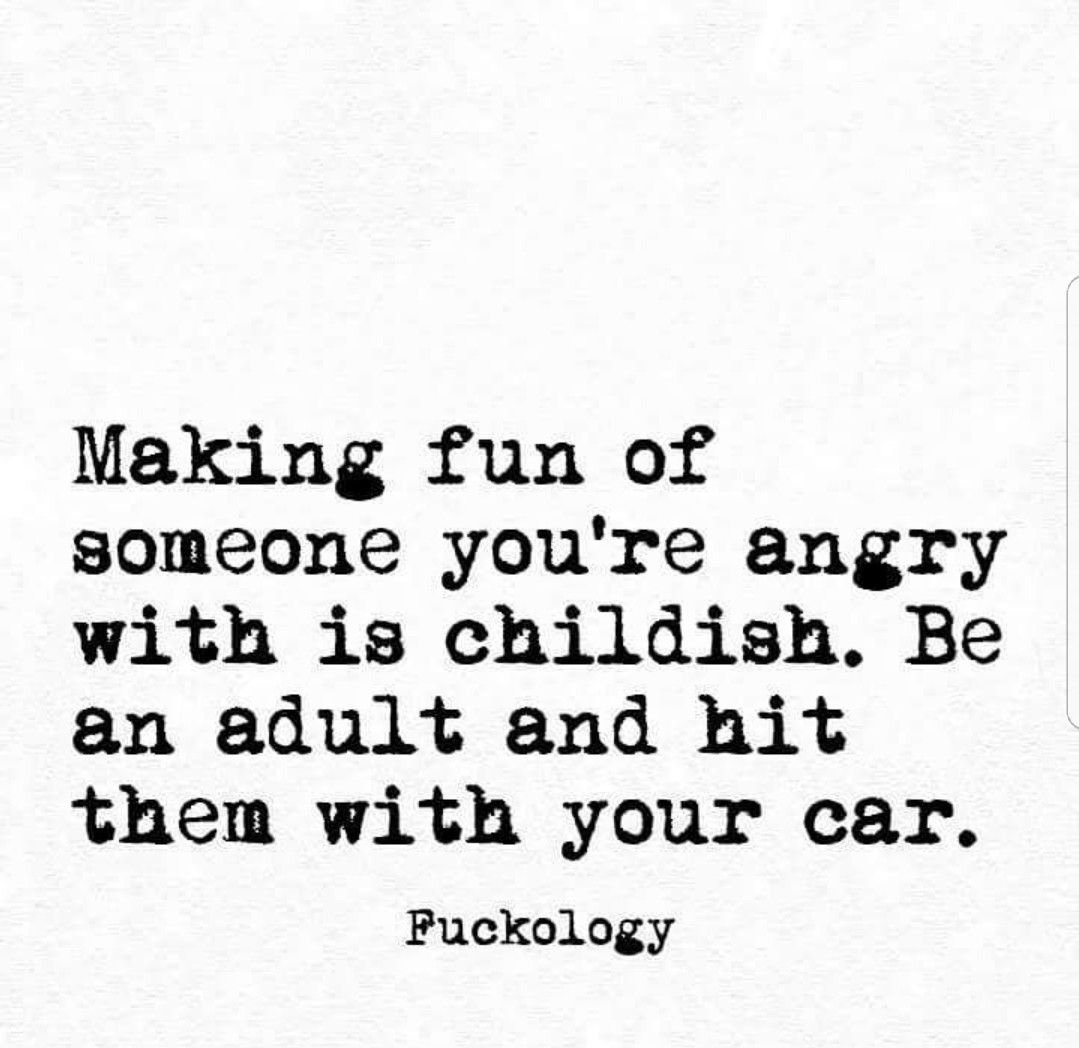 Grow Up Funny Quotes Funny Quotes Sarcasm Sarcastic Quotes