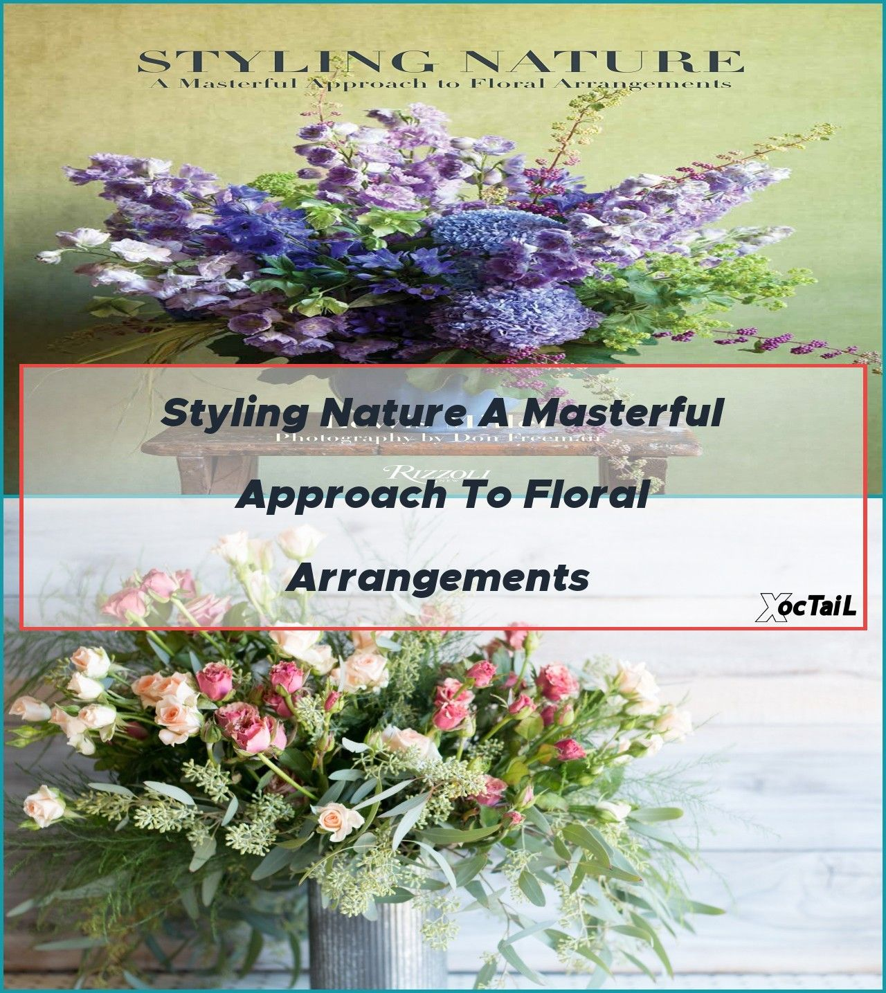 Styling Nature A Masterful Approach to Floral Arrangements