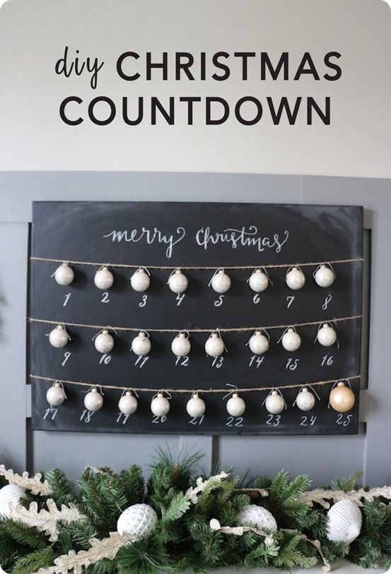 Christmas Countdown Add Ribbon Or String With Ornaments To A Chalkboard Turn It Into Simple Ballard Designs Knock Off