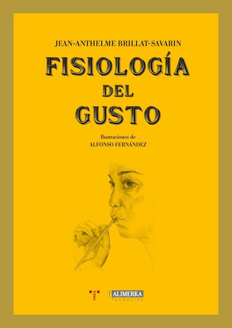 Fisiologia Del Gusto Brillat Savarin Libros Fisiologia