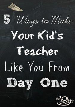 5 ways to make your kid's teacher like you