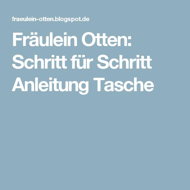 Fräulein Otten: Schritt für Schritt Anleitung Tasche