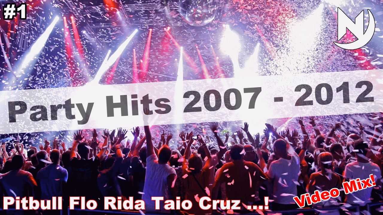 Best of Party Hits 2007 - 2012   Pop RnB & Hip Hop Songs