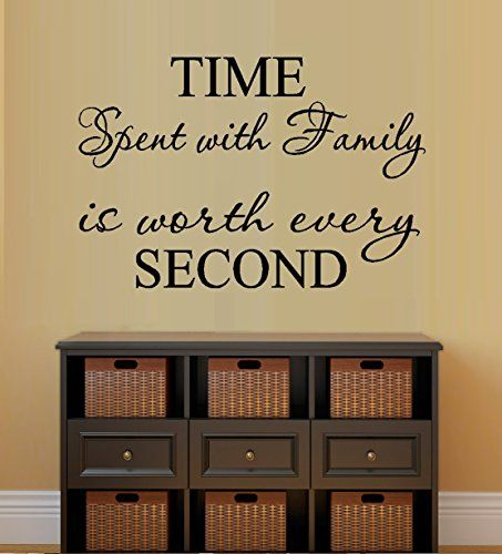 TIME SPENT WITH FAMILY LRG 33 WALL DECAL 22 x 33 LRG *** Want to ...