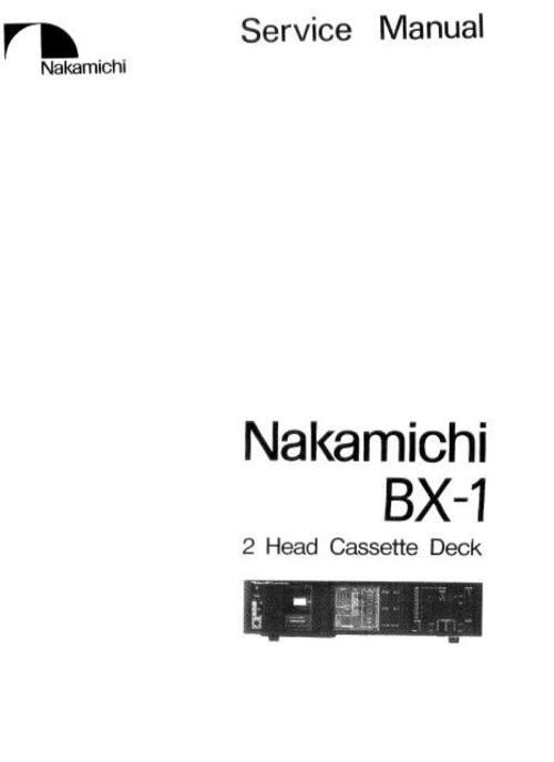 Nakamichi Bx 1 Original Service Manual  With Images