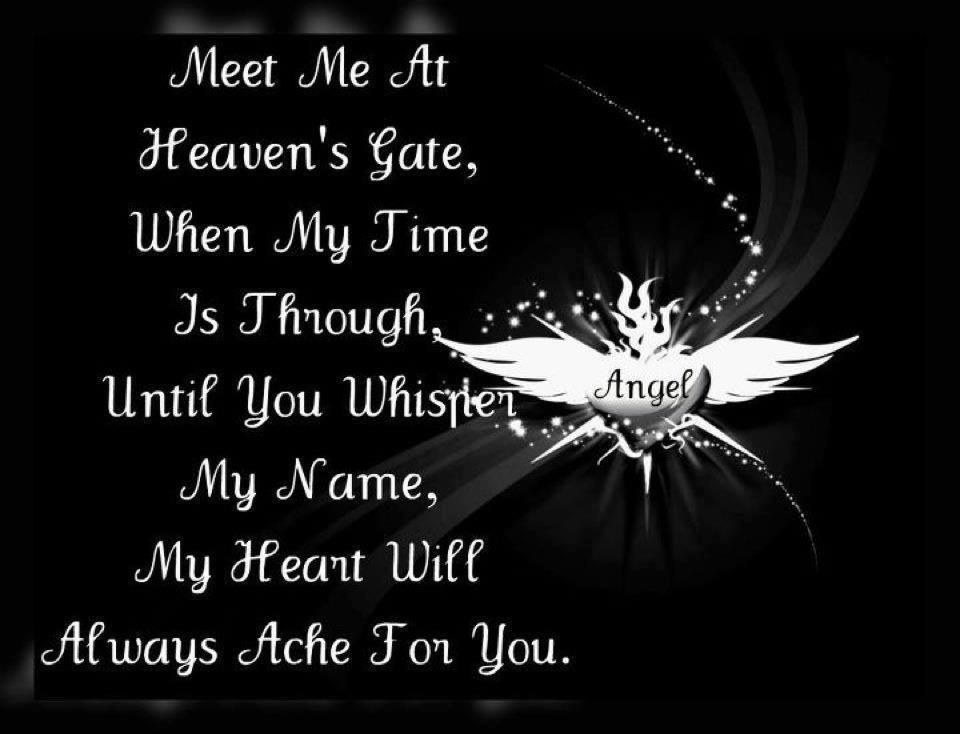 Meet Me at Heavens Gate    | Quotes I Love ! | Miss you mom, Missing