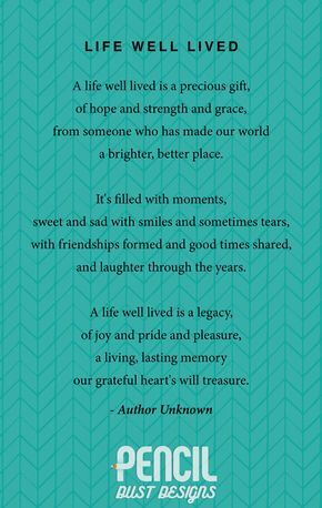 454c8c78b Life Well Lived. A collection of non-religious funeral poems that help  soothe our grieving hearts. Curated by Pencil Dust Designs, creators of  personalised, ...