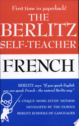 The Berlitz Self Teacher French Pdf Download Learn A New Language How To Speak French How To Memorize Things