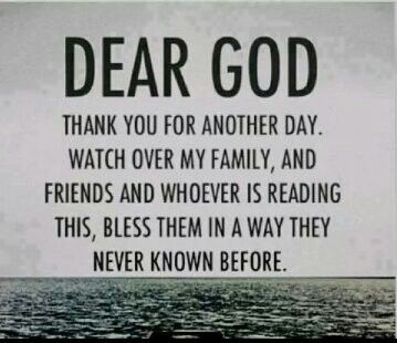 Thanks For Blessing Me With Life Today When So Many Didn T Wake Up This Morning Even When I Don T Deserve Your Grace And Dear God God Loves You Names Of Jesus