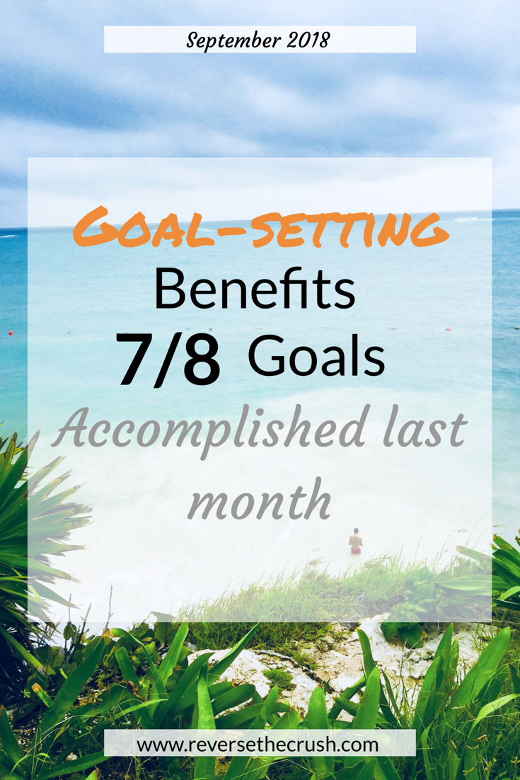 Goal Setting Benefits 7 8 Goals Accomplished Last Month