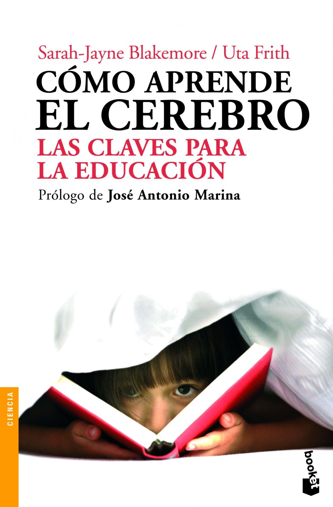 Diez Libros Imprescindibles Sobre Neuroeducación Neurociencia Y Educacion Libros Sobre Educacion Educacion