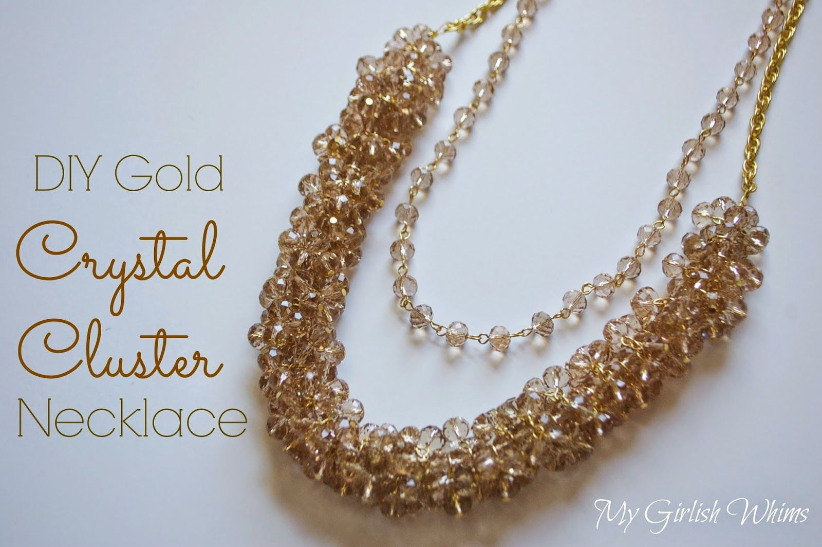 My Girlish Whims: DIY Gold Crystal Cluster Necklace | שרשרת ...