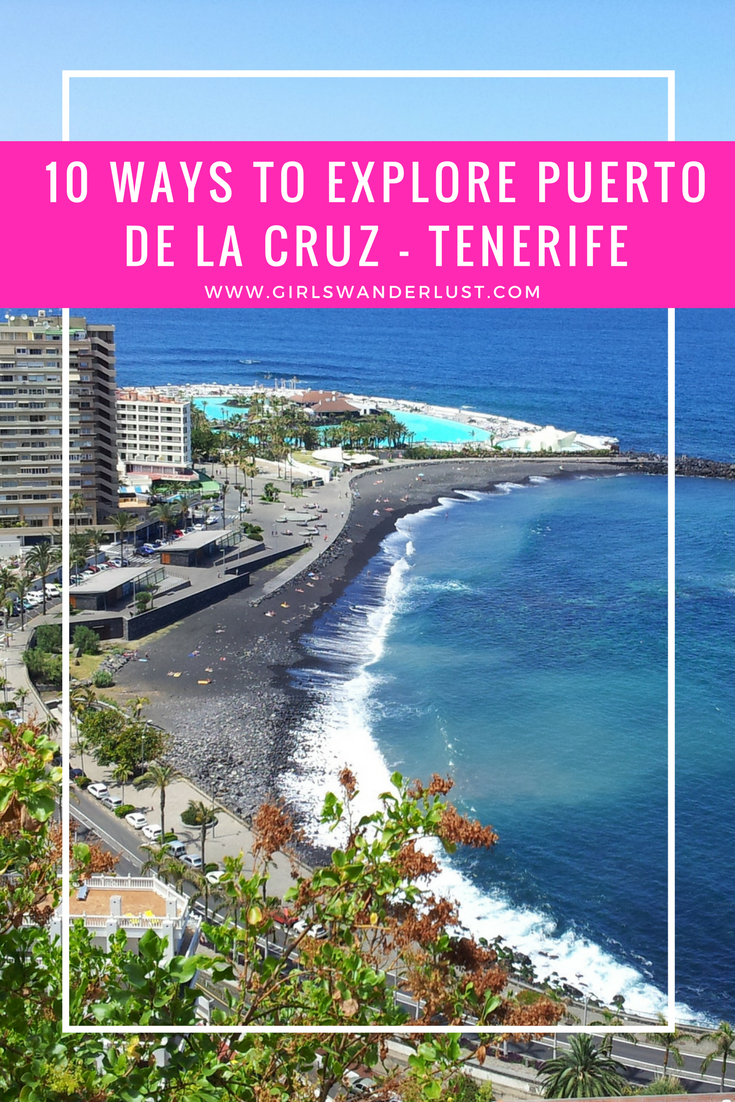 10 Ways to explore Puerto de la Cruz - Tenerife. In this article I will introduce the hotel shortly and tell you about ten interesting sites for sightseeing in Puerto de la Cruz. #girlswanderlust #wanderlust #travel #traveling #travelling #travel #travelblog #travelinspiration #inspiration #reizen #puerto #tenerife #spain.png
