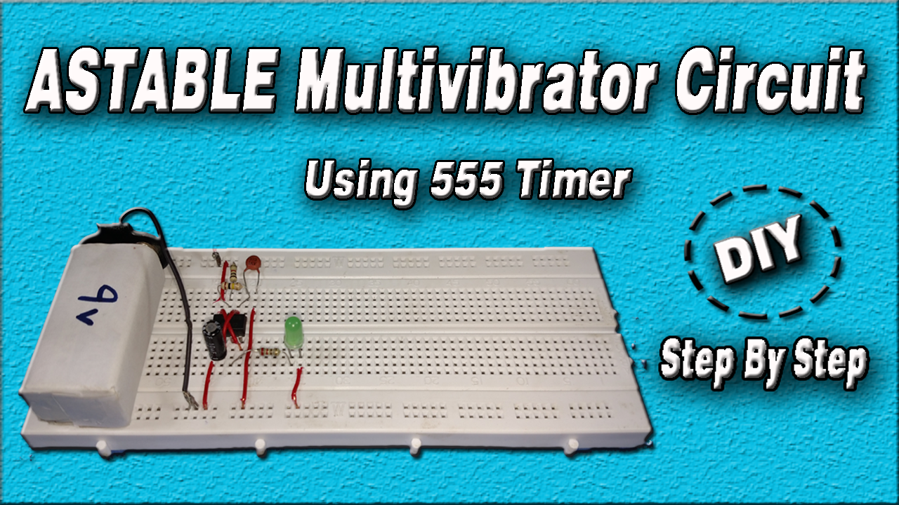 Pin By Circuit Diy On Youtube Pinterest Electronics Projects The 555 Timer Astable Multivibrator Using