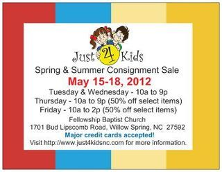 Just 4 Kids is a semi-annual consignment sale in North Carolina.  What a great way to recycle your kids' gently used toys, clothing, shoes, DVDs, and anything else kids need and want!   www.just4kidsnc.com