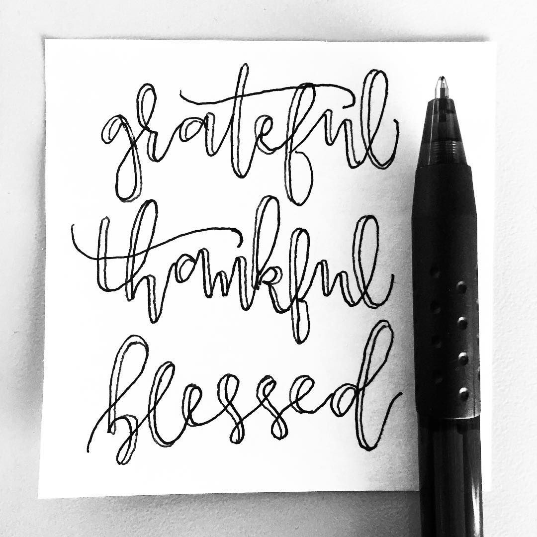 Grateful Thankful Blessed Calligraphy Blessed Brushpen Art Happynewyear Type Typeis Hand Lettering Grateful Thankful Blessed Happy Everything
