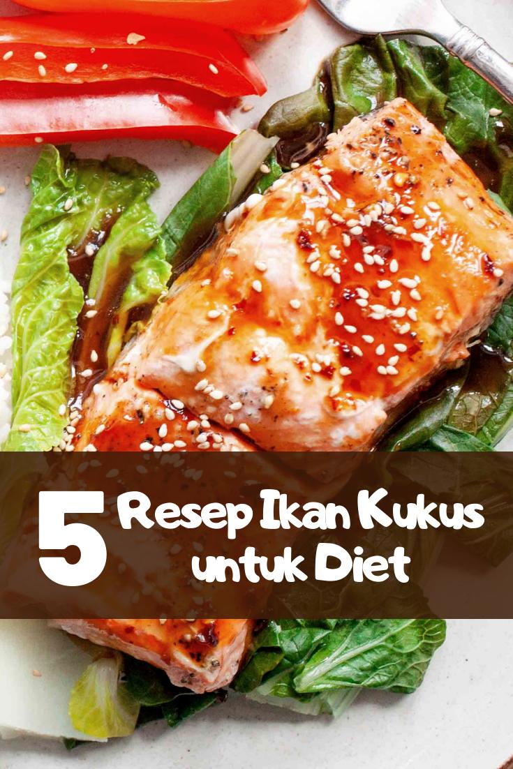 5 Resep Ikan Kukus Untuk Diet Resep Ikan Diet Resep