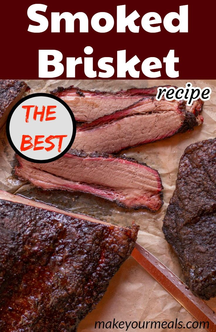 Smoked Brisket | Brisket recipes smoked, Smoked food recipes