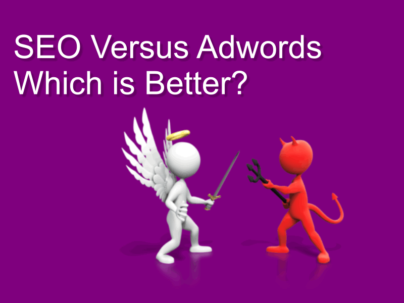 Is Adwords Better Than Seo Let Battle Commence Adwords Seo Blog Tools