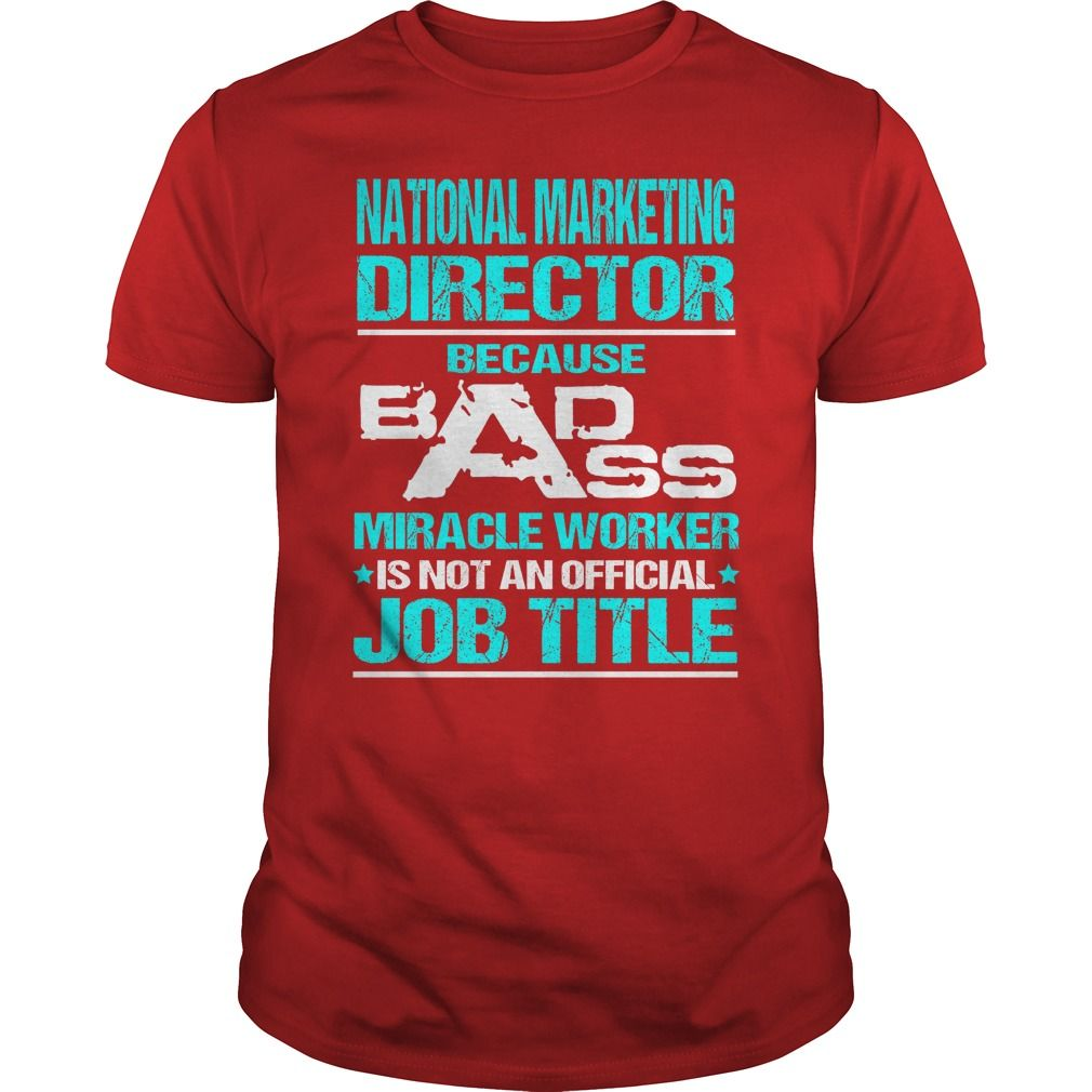 Awesome tee for national marketing director tshirts
