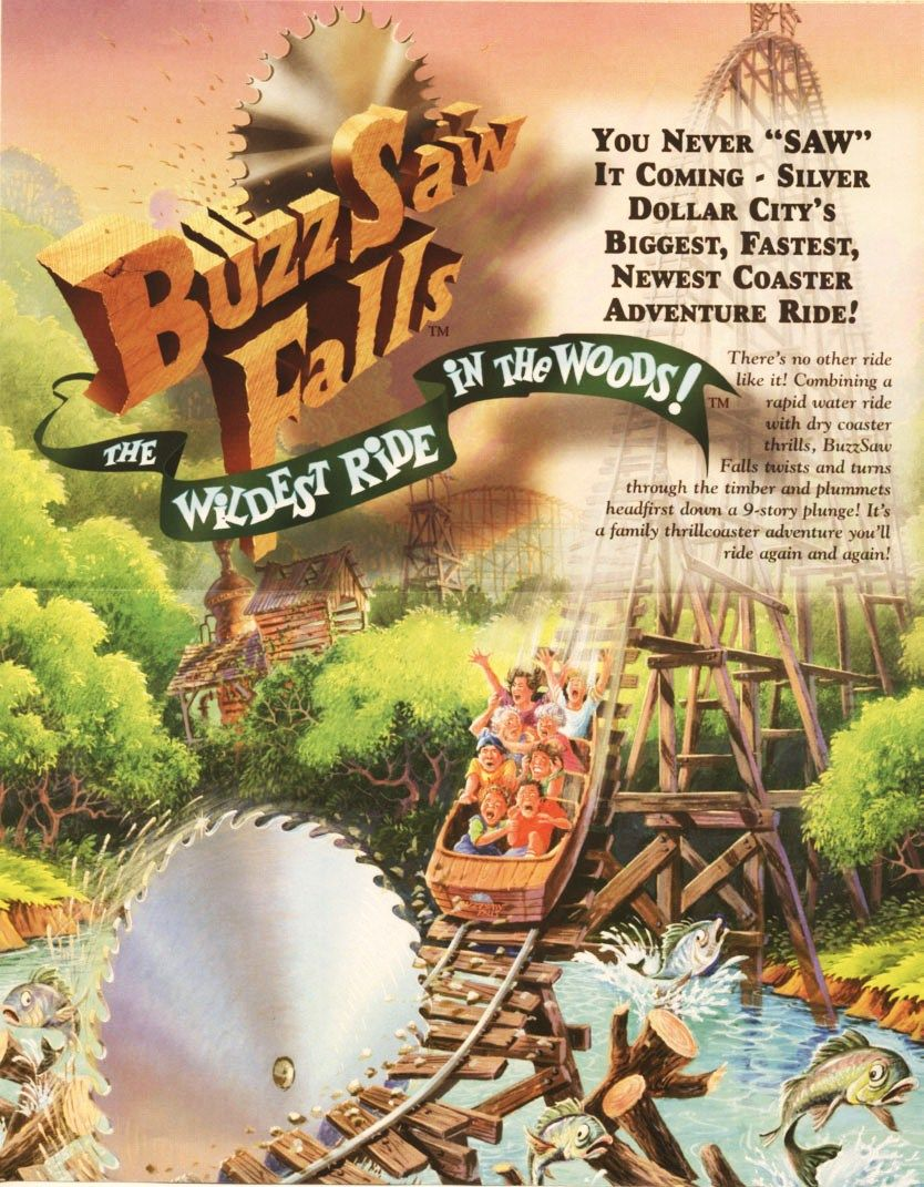 New In 1999 Buzzsaw Falls The Wildest Ride In The Woods 1998 Advertisement Silver Dollar City Branson Missouri Things To Come