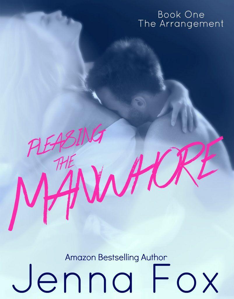 Book Title: The Arrangement (pleasing The Manwhore, #1) Author: Jenna