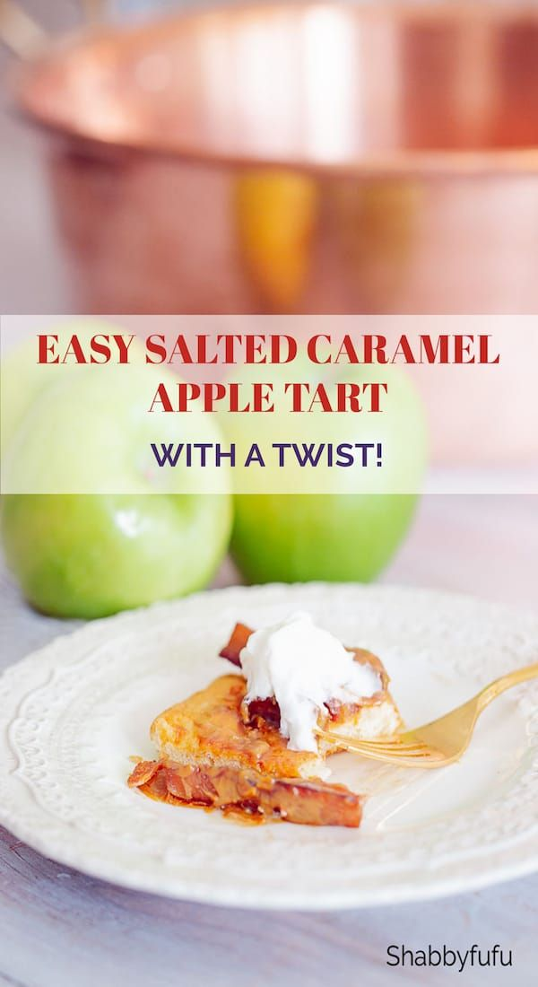 Easy Salted Caramel Apple Tart (With A Twist)