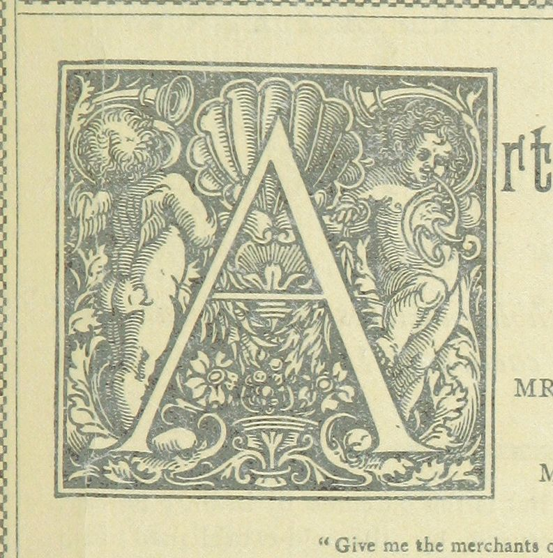 Image taken from page 37 of 'The Story of Old Soho. Picturesque Memories of Mid-London ... With an account of the Bazaar and Garden Fête in ... Soho Square, June ... 1893, etc' #initial_A #initial #A