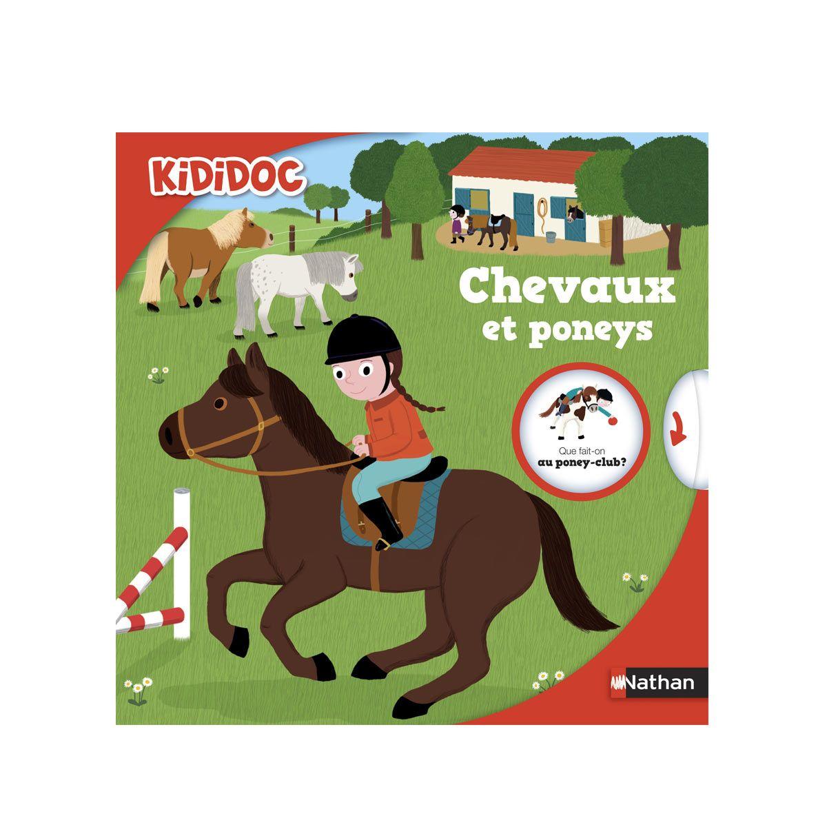 Livre Chevaux Et Poneys Kididoc Pour Enfant De 4 Ans A 7 Ans Oxybul Eveil Et Jeux Cheval Poney Livre Enfant