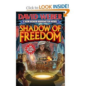 This book wasn't nearly long enough.  I still loved it nonetheless.  Shadow of Freedom (Honorverse Novel)