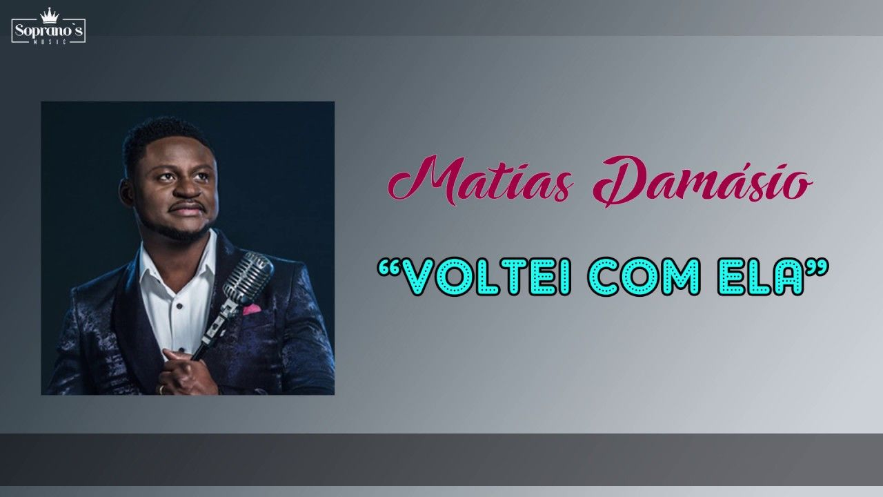 Matias Damasio Voltei Com Ela Kizomba 2018 Com Imagens