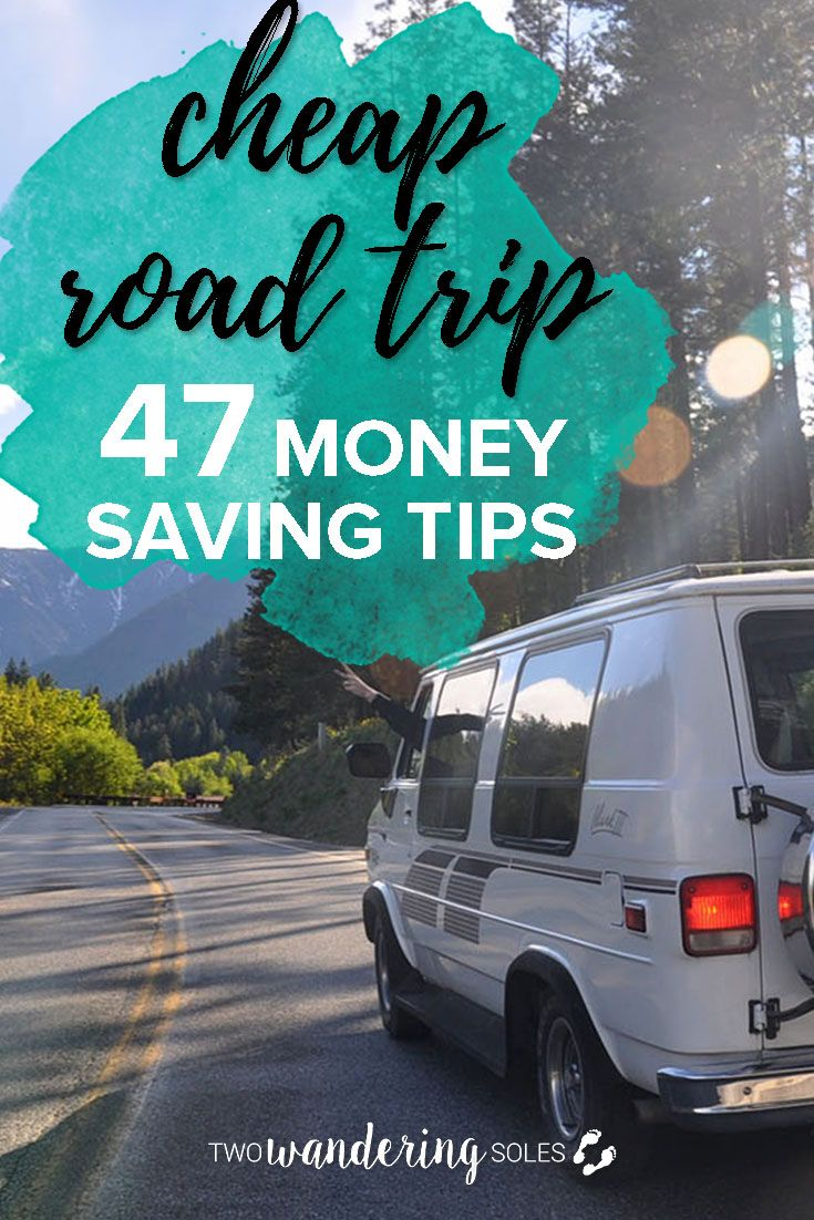 47 Money-Saving Tips for a Cheap USA Road Trip. Use these tips for your next vacation or your everyday drive to save you money! #twowanderingsoles #cheap #savemoney #roadtrip #vanlife #budgethack