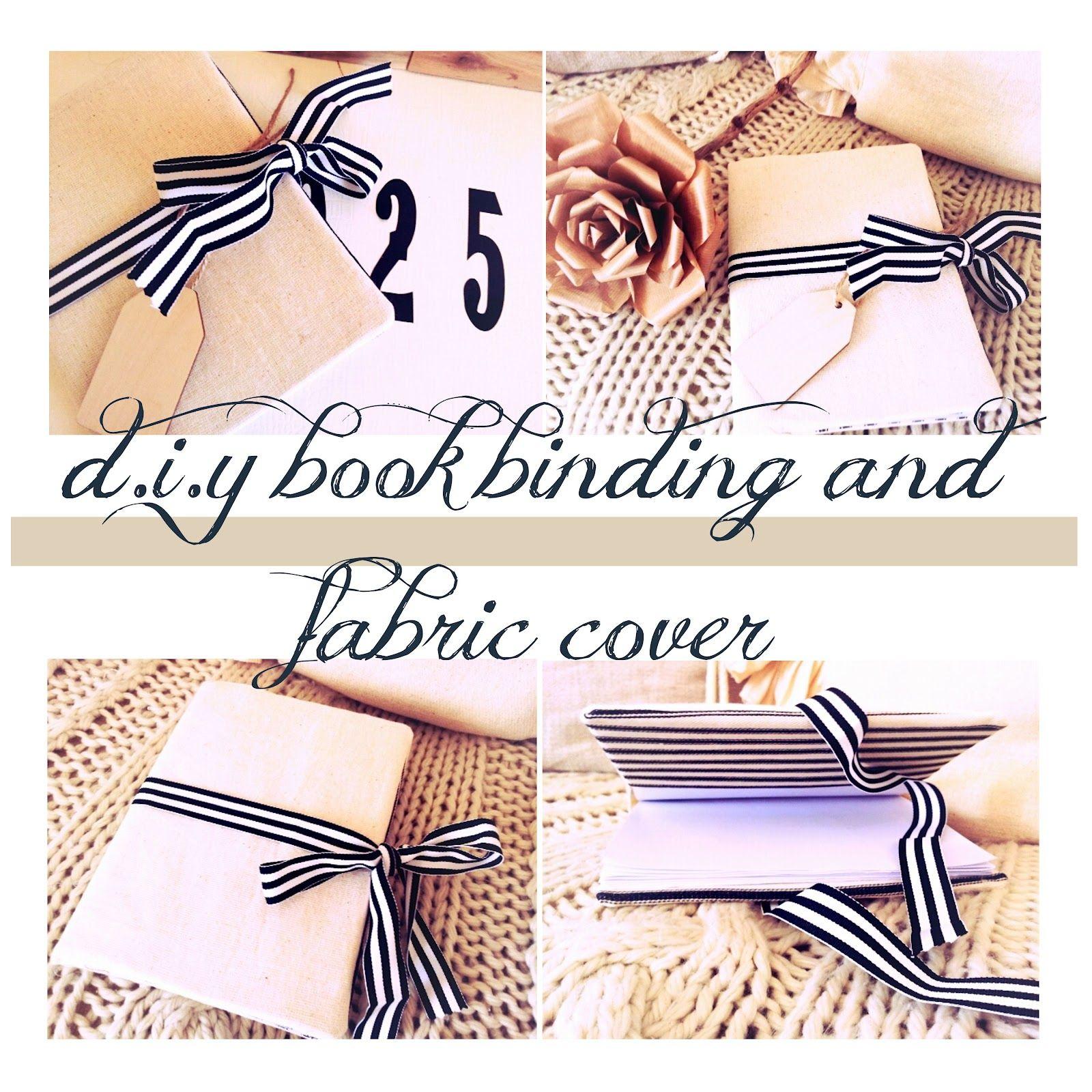 book binding and fabric cover tutorial Book binding diy