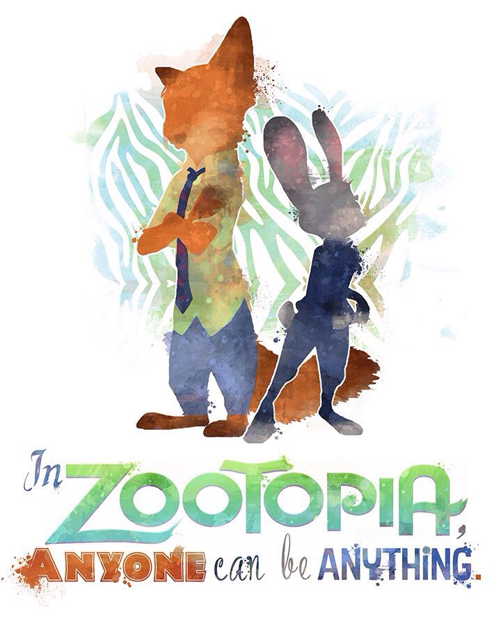 quot;Because this, is Zootopia. Anyone, can be ANYTHING.quot;  Disney  DreamWorks  Pinterest