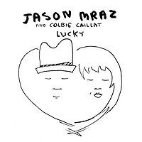 Jason Mraz and Colbie Callait.  I love them both individually but together it's like ice cream with sprinkles